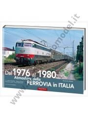 4760 dal 1976 al 1980 atmosfere della ferrovia in italia 2 volume